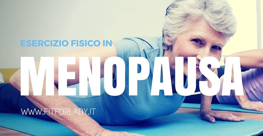 Esercizi per la menopausa Fit for Lady