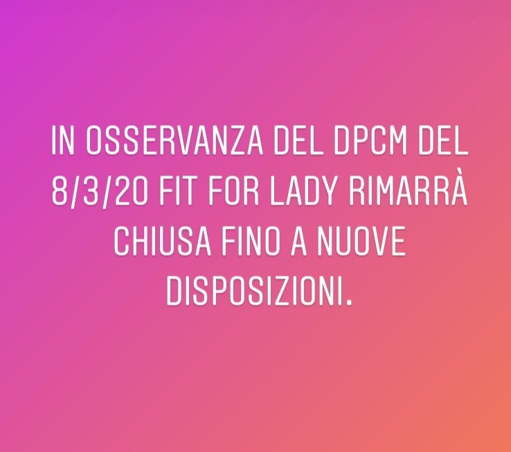 Chiusura Fit for Lady per DPCM